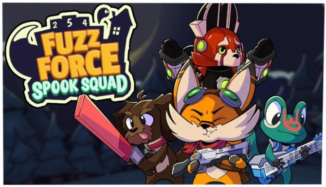 Fuzz Force Spook Squad Free