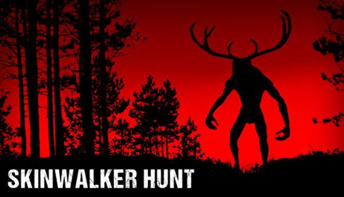 Skinwalker Hunt Free