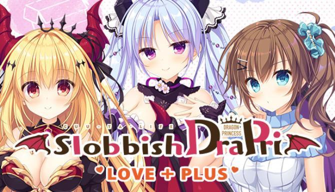 Slobbish Dragon Princess LOVE PLUS Free