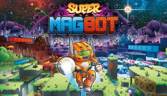 Super Magbot Free