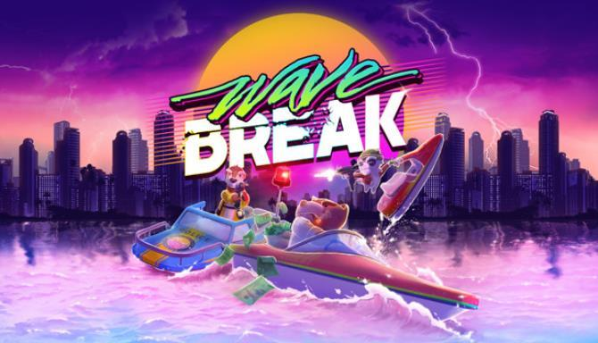Wave Break Free