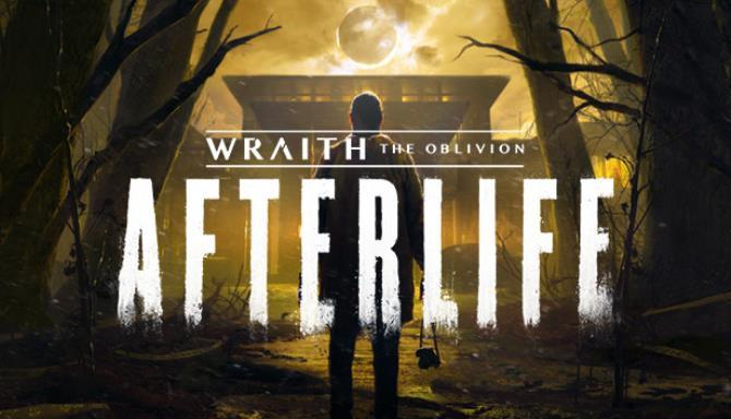 Wraith The Oblivion Afterlife Free