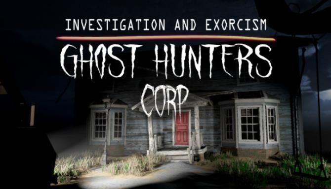 Ghost Hunters Corp Free