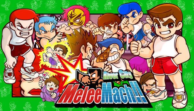 River City Melee Mach Free