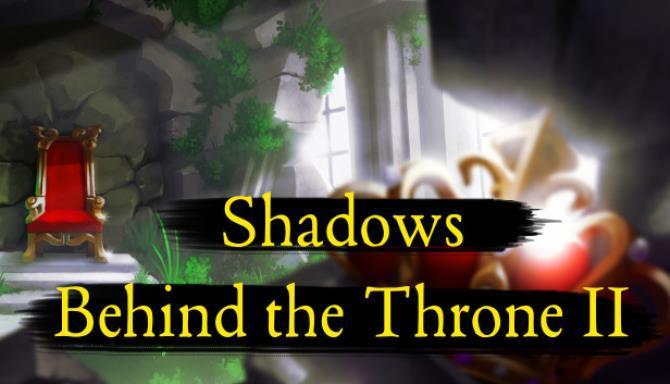 Shadows Behind the Throne 2 Free
