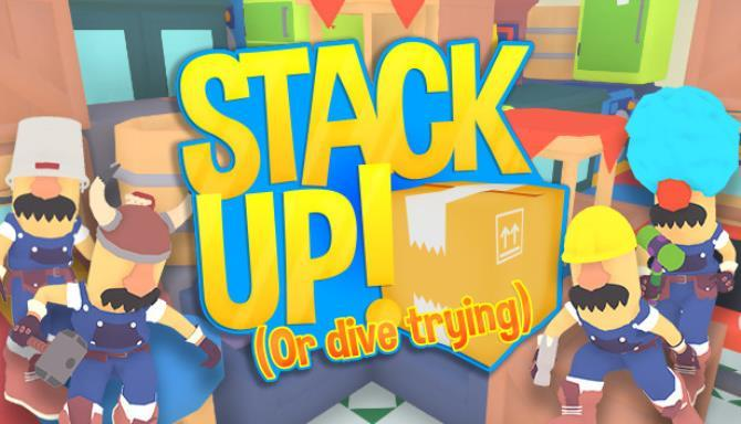 Stack Up or dive trying Free