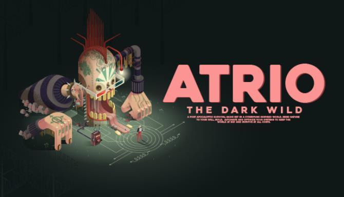 Atrio The Dark Wild Free