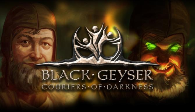 Black Geyser Couriers of Darkness Free