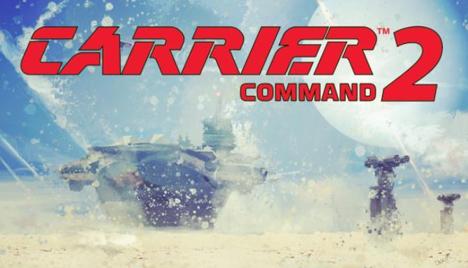 Carrier Command 2 Free