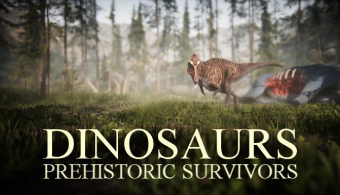 Dinosaurs Prehistoric Survivors Free