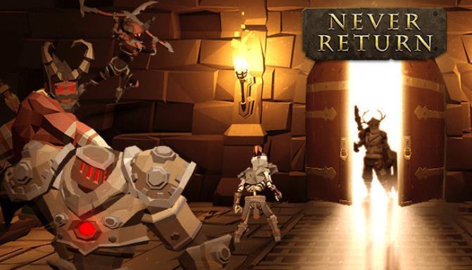 Never Return Free
