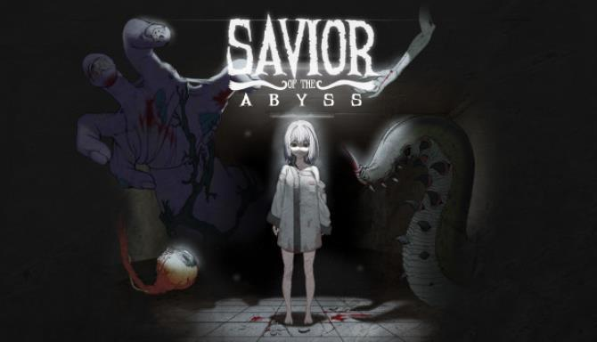 Savior of the Abyss Free