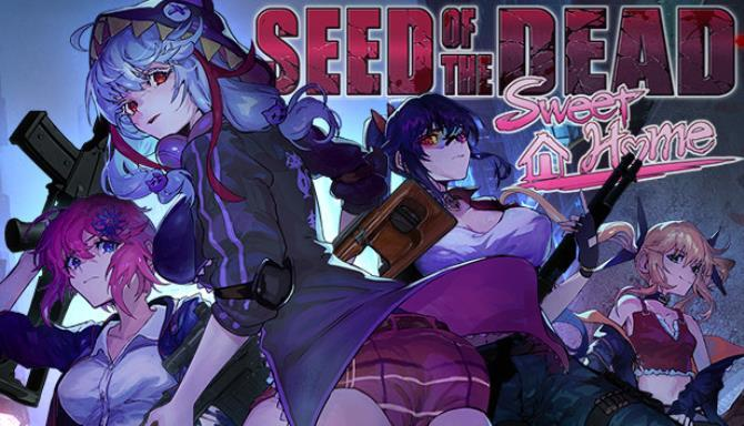 Seed of the Dead Sweet Home Free