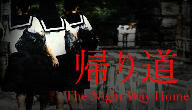The Night Way Home Free