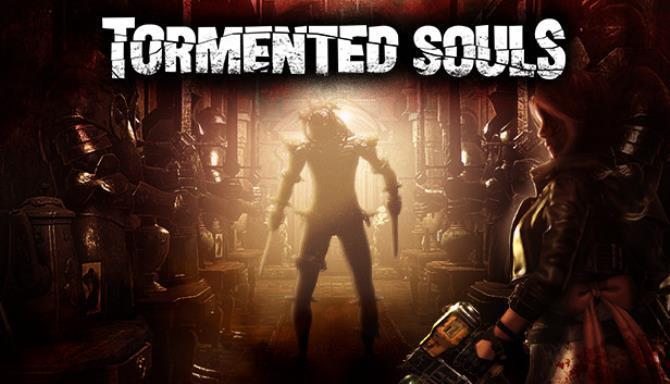 Tormented Souls Free