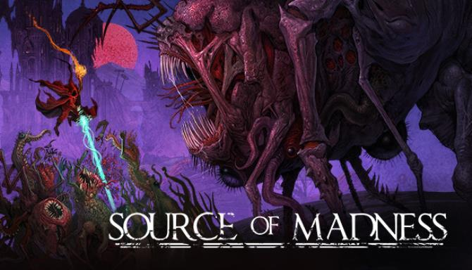 Source of Madness Free
