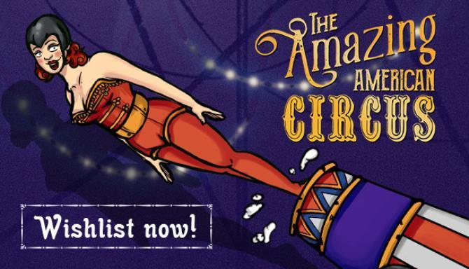 The Amazing American Circus Free