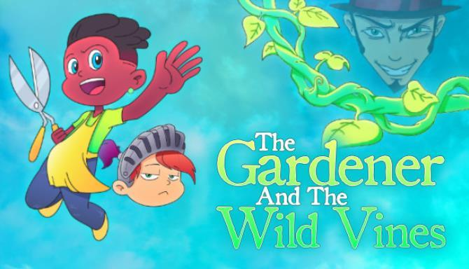 The Gardener and the Wild Vines Free