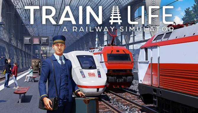 Train Life A Railway Simulator Free