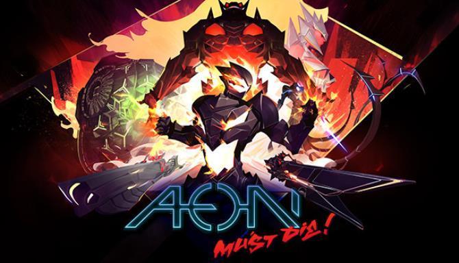 Aeon Must Die Free