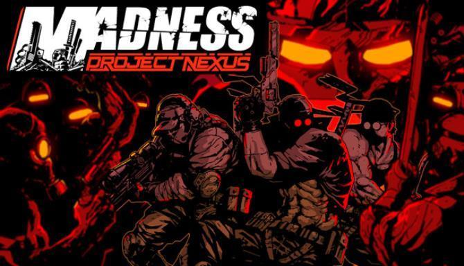 MADNESS Project Nexus Free